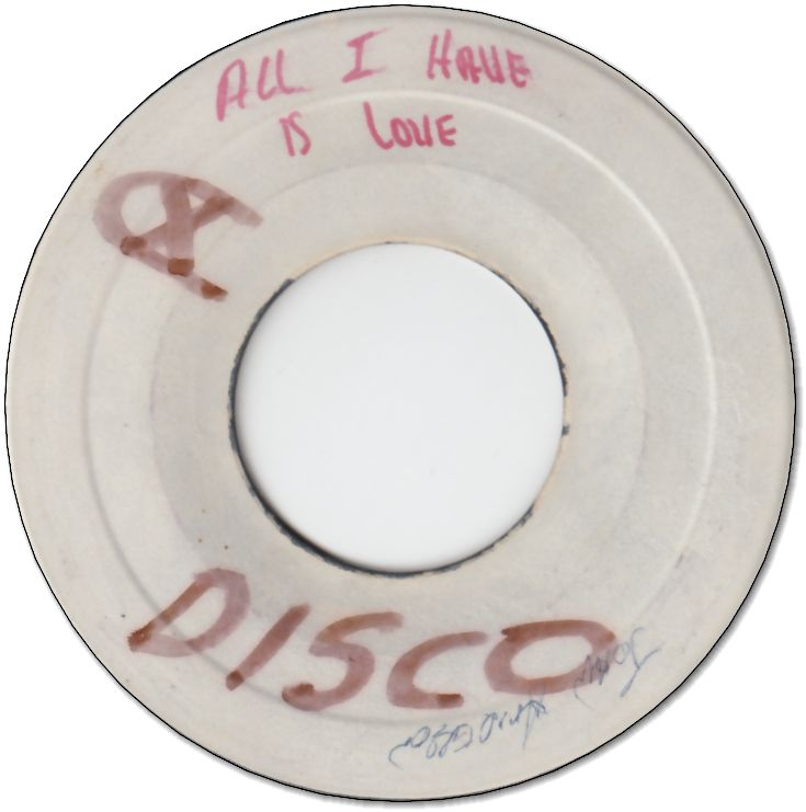 ALL I HAVE IS LOVE (VG) / VERSION (VG)