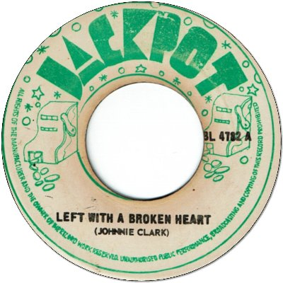 LEFT WITH A BROKEN HEART (VG) / STRAIGHT TO ANDY'S HEAD (VG)