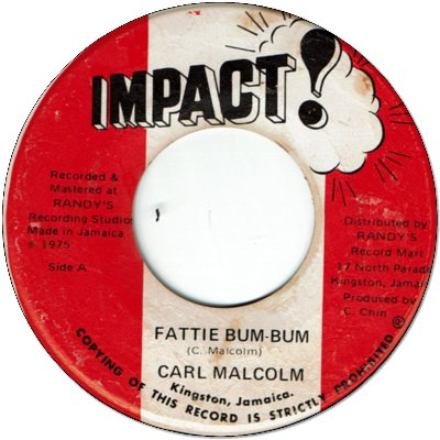 FATTIE BUM BUM (VG+) / BUM BUM SITUATION (VG+