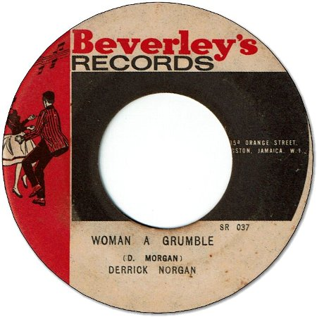 WOMAN A GRUMBLE (VG) / DON'T BE A FOOL (VG+/WOL)