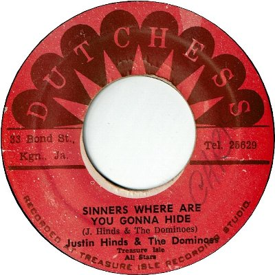 SINNERS WHERE ARE YOU GONNA HIDE (VG/WOL) / IF IT'S LOVE YOU NEED (VG+)