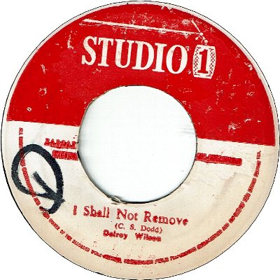 I SHALL NOT REMOVE (VG+/WOL) / I NEED YOUR LOVE (VG+)