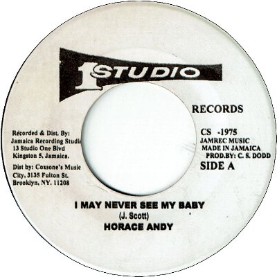 I MAY NEVER SEE MY BABY (VG+) / AIN'T NO SUNSHINE (VG)