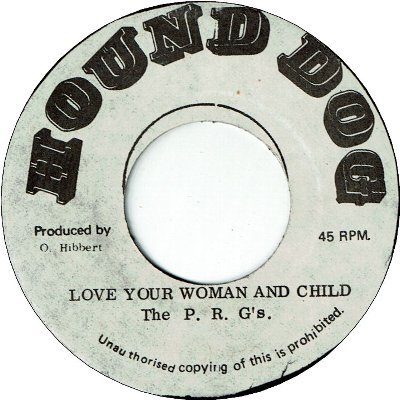 LOVE YOUR WOMAN AND CHILD (VG) / VERSION (VG)