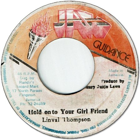 HOLD ON TO YOUR GIRL FRIEND (VG to VG+) / VERSION