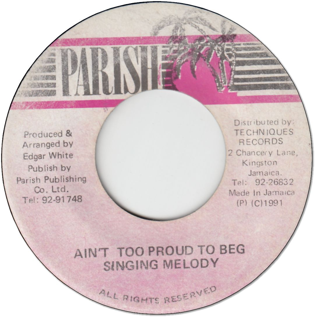 AIN'T TOO PROUD TO BEG (VG+)