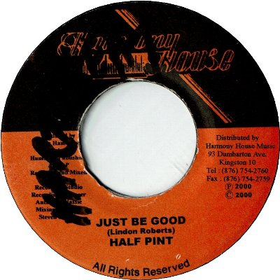 JUST BE GOOD (VG+/WOL)