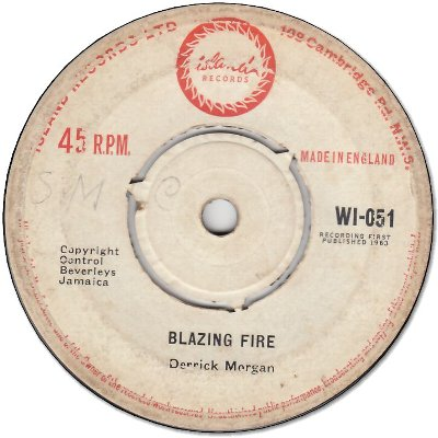 BLAZING FIRE (VG-) / I'M IN A JAM (VG)