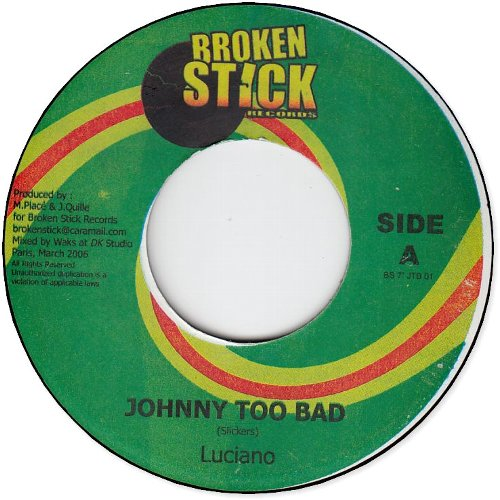 JOHNNY TOO BAD (EX) / GANJA SO GOOD (EX)