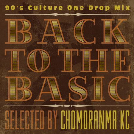 BACK TO THE BASICS Vol.2 : 90s Culture Mix