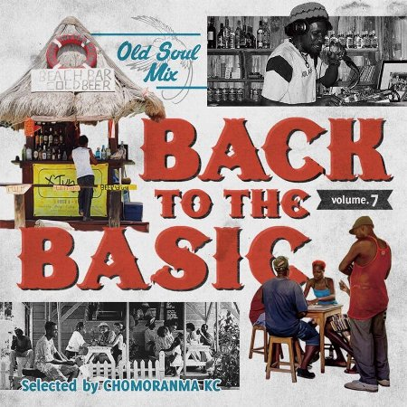 BACK TO THE BASICS Vol.7 : Old Soul Mix