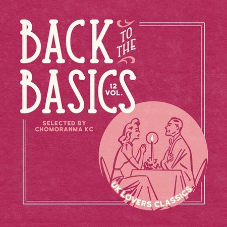 BACK TO THE BASICS Vol.12 : UK Lovers Classics
