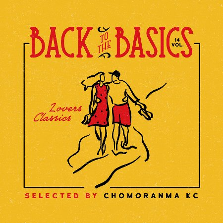 BACK TO THE BASICS Vol.14 : LOVERS CLASSICS MIX
