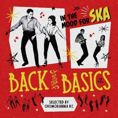 BACK TO THE BASICS Vol.15 : In The Mood For Ska