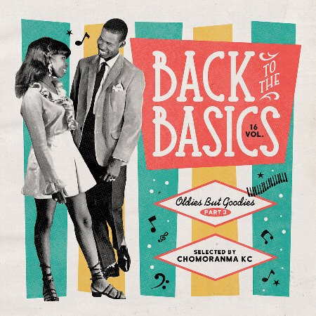 BACK TO THE BASICS Vol.16 : Oldies But Goodies Part.3