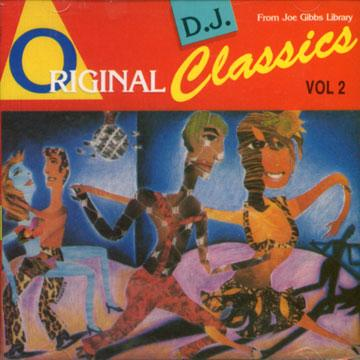 ORIGINAL DJ CLASSICS From Joe Gibbs Library Vol. 2