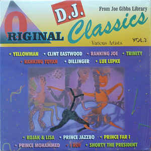 ORIGINAL DJ CLASSICS From Joe Gibbs Library Vol. 3