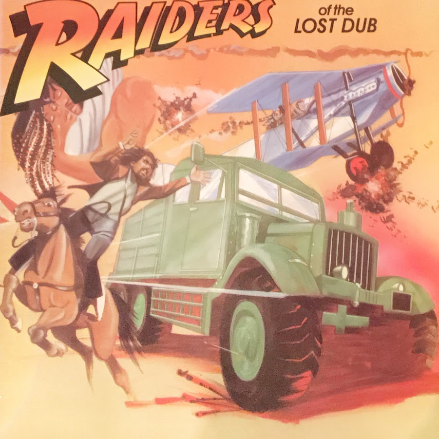 RAIDERS OF THE LOST DUB