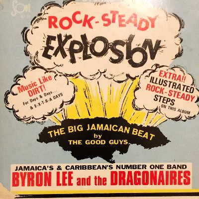 ROCK STEADY EXPLOSION