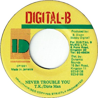 NEVER TROUBLE YOU (VG+)